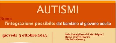 Convegno Autismi: L'integrazione possibile, dal bambino all'adulto