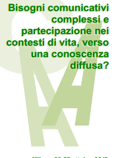 Convegno Milano: BISOGNI COMUNICATIVI COMPLESSI E  PARTECIPAZIONE NEI CONTESTI DI VITA,  VERSO UNA CONOSCENZA DIFFUSA?