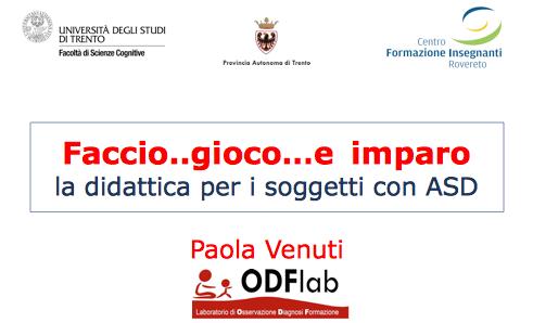 """""""Faccio..gioco…e imparo"""". La didattica per i soggetti con ASD. Un esempio dal Trentino"""