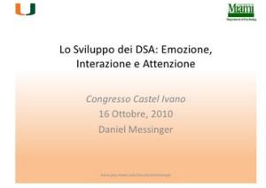 Lo Sviluppo dei DSA: Emozione, Interazione e Attenzione