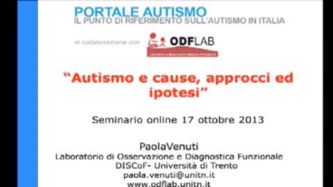 """Registrazione primo seminario online """"Autismo e basi strutturali, cause, approcci ed ipotesi"""" 17 ottobre 2013"""