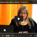"""8 novembre 2013 – """"Dalla ricerca  alla pratica clinica"""" (VIDEO REGISTRAZIONE)"""