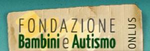Fondazione Bambini e Autismo ONLUS
