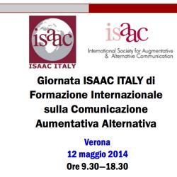 Verona 12 maggio: Giornata ISAAC ITALY di  Formazione Internazionale  sulla Comunicazione  Aumentativa Alternativa