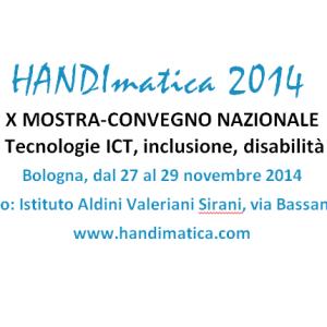 Handimatica la mostra-convegno a Bologna di fine Novembre