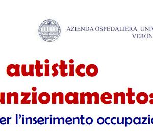 Video diretta Lo spettro autistico ad alto funzionamento: progetti solidali per l'inserimento occupazionale – lavorativo
