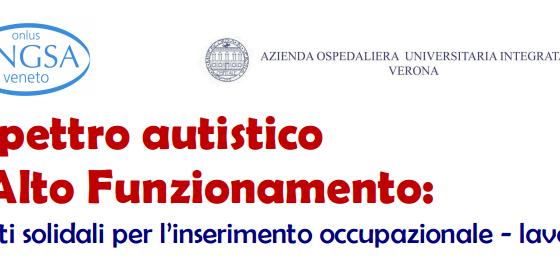"""Eventi autismo: """"Lo spettro autistico ad alto funzionamento: progetti solidali per l'inserimento occupazionale – lavorativo""""."""