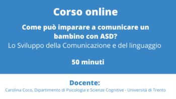 3- Come può imparare a comunicare un bambino con ASD